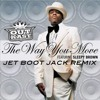 Outkast - The Way You Move (Jet Boot Jack Remix) FREE DOWNLOAD!