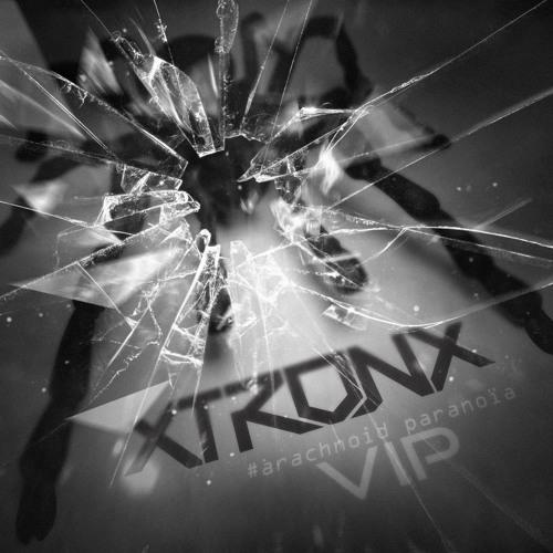 XtronX - Arachnoid Paranoia (VIP)[FREE DOWNLOAD]