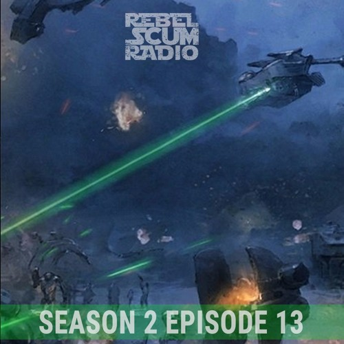 Rebel Scum Radio - Episode 8 News, Star Wars Rebels, Indy 5, Matrix Reboot + Doom Porn S02E13