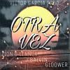 Zion & Lennox Feat J Balvin & Gloower - Otra Vez (Victor Garcia Mambo Remix) Portada del disco