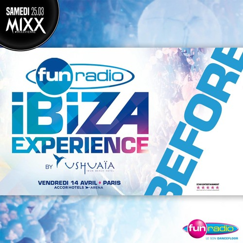 Fun Radio Ibiza Experience - Royal Birthday - MIXX Vienne