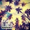 Kash Ft Dj Boya - Blissfulness