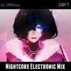 Nightcore Electronic Mix
