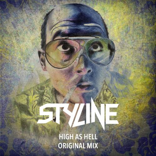 Styline - High As Hell (Original Mix)