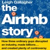 The Airbnb Story by Leigh Gallagher, Narrated by Christine Marshall