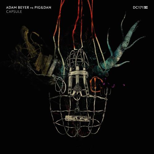 Adam Beyer Vs Pig&Dan - Capsule - Drumcode - DC171