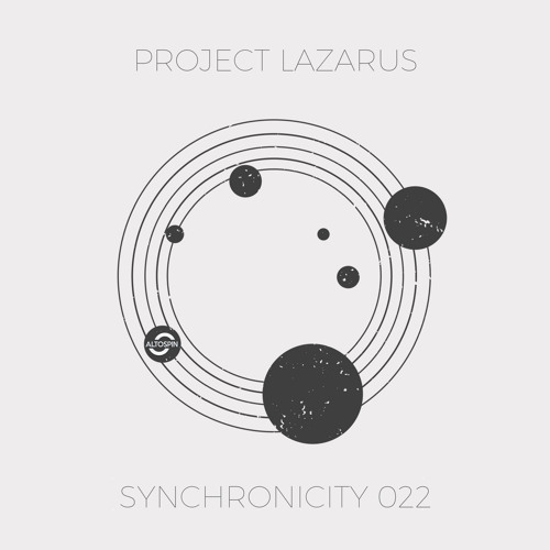 Synchronicity 022 - Project Lazarus [Melodic Techno   Neo Trance ]