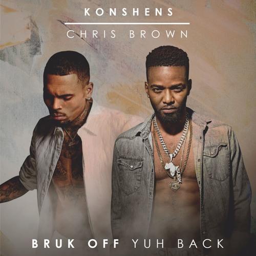 "Konshens: ""Bruk Off Yuh Back"" (Rmx) Ft. Chris Brown"