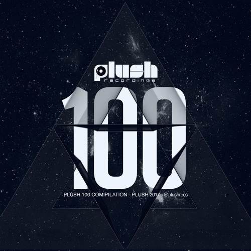 Plush Recordings 100th Release - PLUSH100