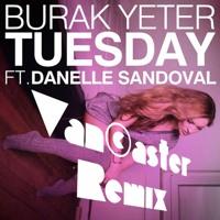 Tuesday Grey Matter - Burak Yeter & ALVY (Vancaster Edit)
