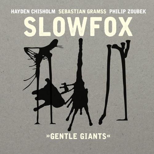 Slowfox - And those