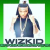 BEST OF WIZKID MIXTAPE NON STOP BY DJ TOPS