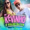 MC Kevinho - O Grave Bater (KondZilla)(Jorgin Deejhay) Lançamento 2017