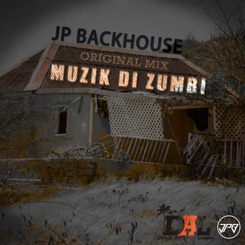 JP BACKHOUSE - Muzik Di Zumbi