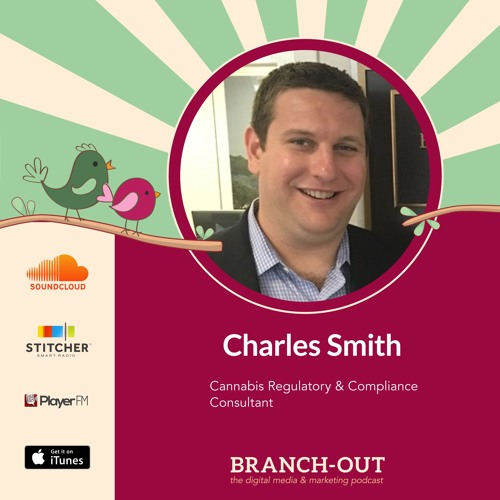 A Higher Level Of Marketing In The Cannabis Industry Ft. Charles Smith