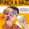 Punch a Nazi (ft. Rucka Rucka Ali) - Social Justice The Musical Part V
