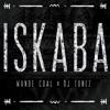 Iskaba - Wande Coal x DJ Tunez
