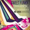JORDI CARRERAS - Sweet Funky (Let me be happy Mix)