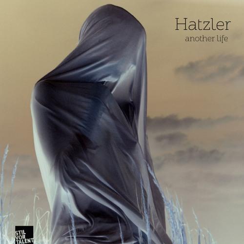 SVT190 – Hatzler – Another Life
