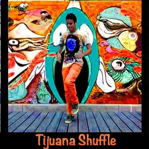 Tijuana Shuffle