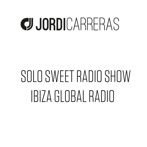 SOLO SWEET (IGR) https://itunes.apple.com/es/podcast/solo-sweet-ibiza/id1218724085?l=en