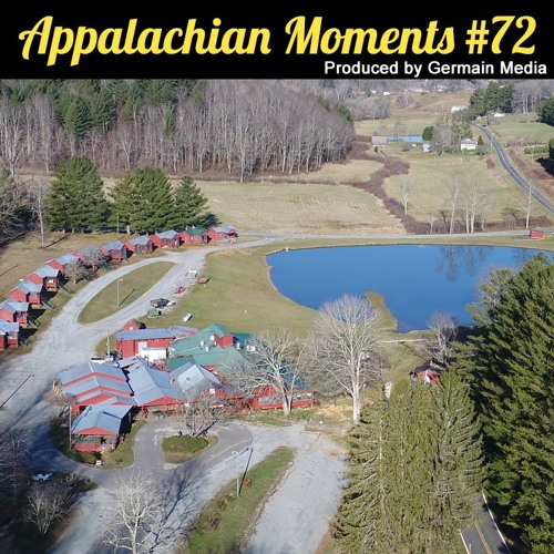 Appalachian Moments #72 - Shatley Springs