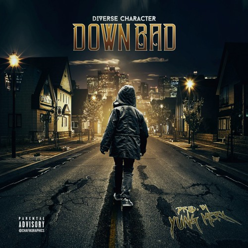 Down Bad - Diverse Character (Prod. By Yung Merk)