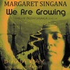 MARGARET SINGANA - WE ARE GROWING Theme From Shaka Zulu(Diana Kay House Re-Edit)
