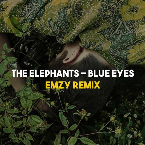 Blue eyes (Emzy Remix)