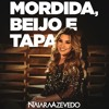 Naiara Azevedo - Mordida, Beijo e Tapa  2017(FREE DOWNLOAD)