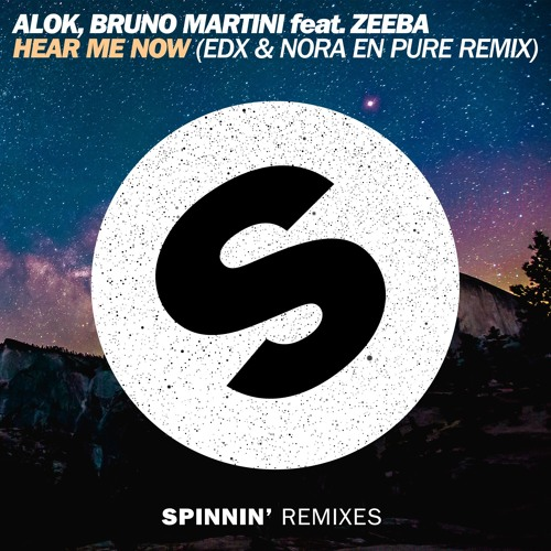 Alok, Bruno Martini feat. Zeeba - Hear Me Now (EDX & Nora En Pure Remix) [OUT NOW]