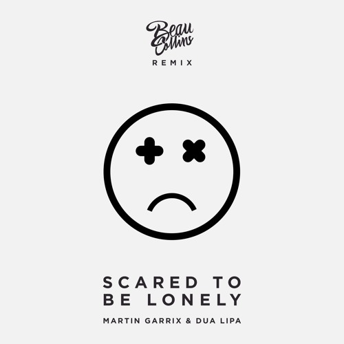Baixar Martin Garrix ft. Dua Lipa - Scared To Be Lonely (Beau Collins Remix) [Free Download]