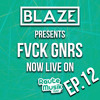 DJ Blaze presents FVCK GNRS EP.12 live on Rautemusik