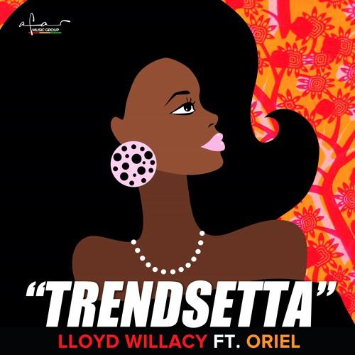 Lloyd 'Cookie' Willacy | TrendSetta _ ft. ORieL