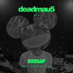 Luengas - Deadmau5 [Mix]
