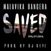 Saved (Khalid Cover) - Malavika Bangera [Prod. by DJ Keyz]