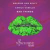 MGK & Camila Cabello - Bad Things (Dj XXXclusive Remix)