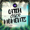 Markvard - Catch Our Moment (Out on Spotify)