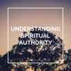 Understanding Spiritual Authority (Part 1): What is Aaron That You Murmur Against Him?