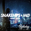 Snakehips & MØ - Don't Leave (Highlanderz Remix)