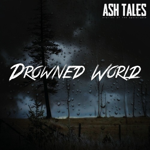 Episode 3: Drowned World