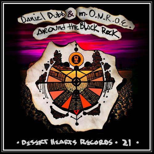 [DH021] Daniel Dubb & m.O.N.R.O.E. - Around The Black Rock EP [FREE DOWNLOAD]