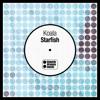 Koala   Starfish (Original Mix)   Out Now On Beatport