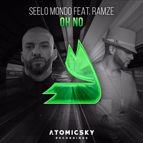 Seelo Mondo FT RAMZE - Oh No(Preview)