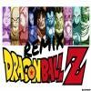 DRAGON BALL Z SONG CHA LA HEAD CHA LA REMIX