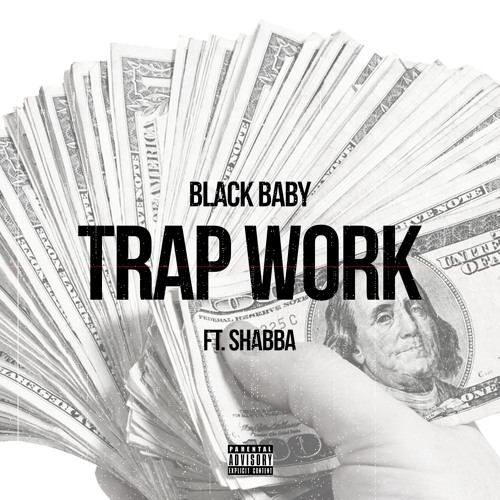 Black Baby FT. Shabba TRAP WORK