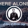 FSU Audio - Here Alone [G-Eazy X Alessia Cara Ft. Lucian]