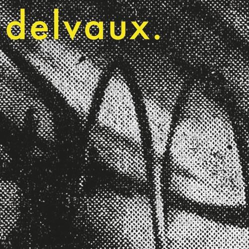 delvaux. - ep II
