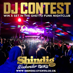 Ghetto Funk & Shindig Weekender 2017 Competition Entry