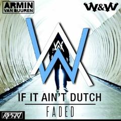 Faded vs. If Ain't Dutch (Armin van Buuren Mashup) [FREE DOWNLOAD]
